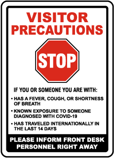 Visitor Precautions Inform Personnel of Symptoms Sign