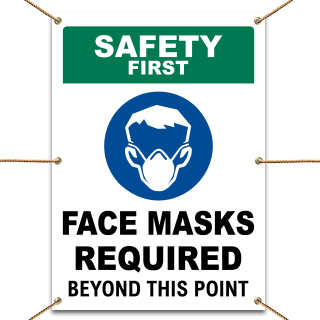 Safety First Face Masks Required Beyond This Point Banner