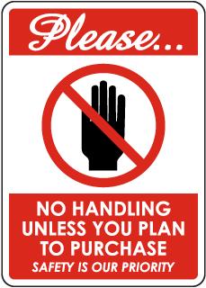 No Handling Sign