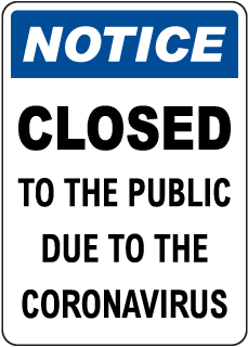 Closed to Public Sign