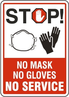 Stop No Mask No Gloves No Service Sign