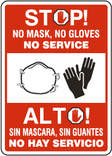 Bilingual Stop No Mask No Gloves No Service Sign