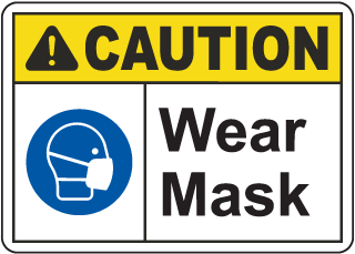 Caution Wear Mask Sign