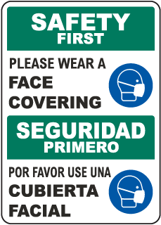 Bilingual Safety First Please Wear A Face Covering Sign