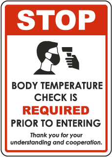 Stop Body Temperature Check Required Sign