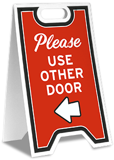 Please Use Other Door Left Arrow Floor Stand