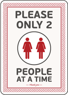 Please Only Two People Restroom Sign