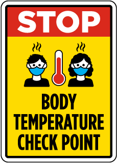 Stop Body Temperature Check Point Sign