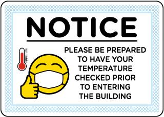 Notice Please be Prepared Temperature Check Sign