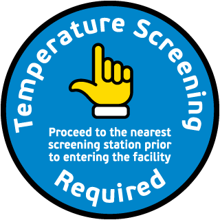 Temperature Screening Required Proceed To Station Floor Sign