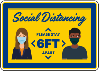 Social Distancing 6 Ft. Apart Sign