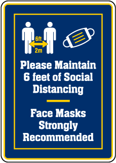 Please Maintain Social Distancing Face Mask Recommended Sign