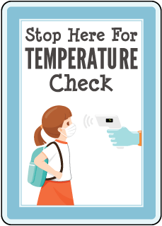 Stop Here For Temperature Check Sign