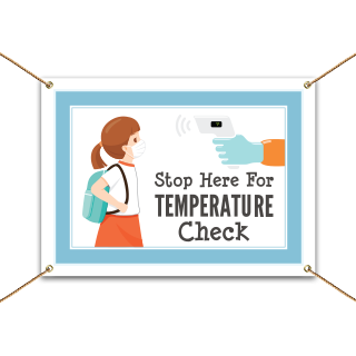 Stop Here For Temperature Check Banner