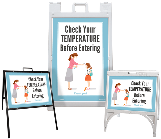 Check Your Temperature Before Entering Sandwich Board Sign