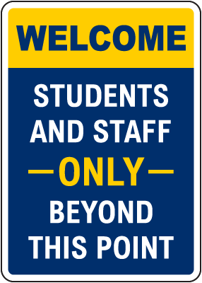 Welcome Students And Staff Sign