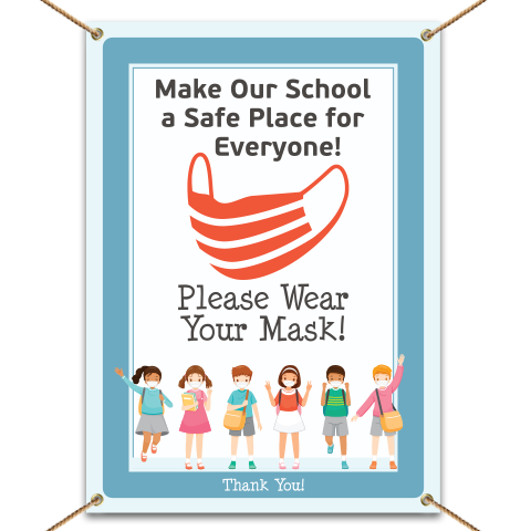 Make our School Safe! Wear Your Mask Banner