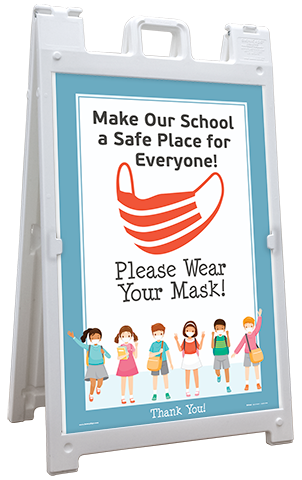 Make our School Safe! Wear Your Mask Sandwich Board Sign