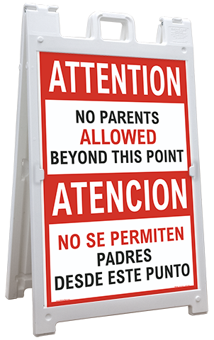 Bilingual Attention No Parents Beyond This Point Sandwich Board Sign