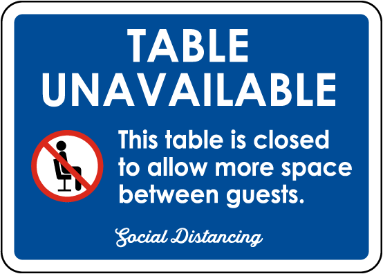 Social Distancing Table Unavailable Sign