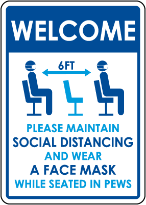 Welcome Maintain Social Distancing Sign