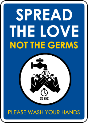 Spread The Love Not The Germs Sign