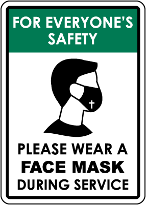 Please Wear A Face Mask During Service Sign