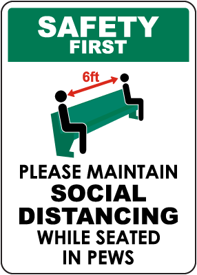 Safety First Maintain Social Distancing While Seated Sign