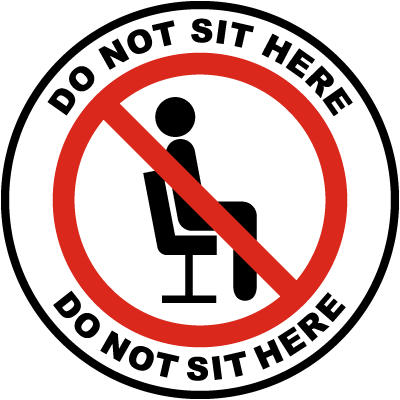 Do Not Sit Here Label