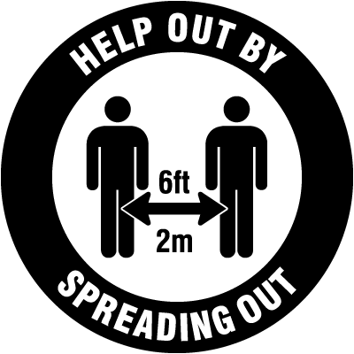Help Out By Spreading Out Floor Sign