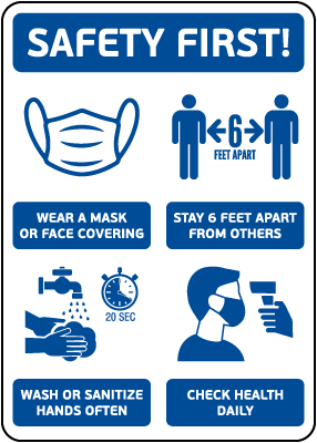 Safety First! Wear A Mask and Stay 6Ft Apart Sign