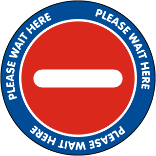 Please Wait Here Floor Sign