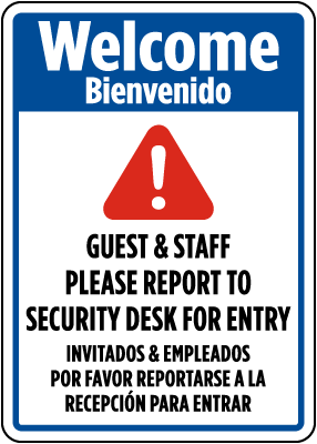 Bilingual Welcome Guest & Staff Please Report To Security Desk For Entry Sign