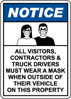 Notice Visitors, Contractors & Truck Drivers Must Wear A Mask Sign