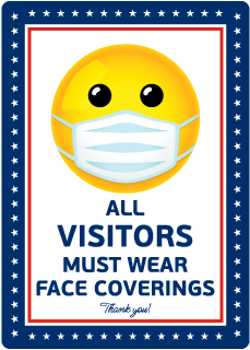 All Visitors Must Wear Face Coverings Sign