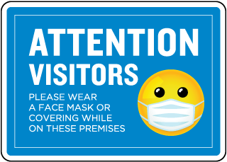 Attention Visitors Please Wear Face a Mask Sign