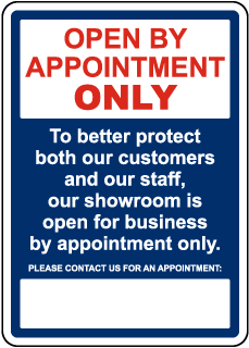 Open By Appointment Only Sign