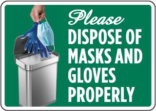 Please Dispose of Masks & Gloves Sign
