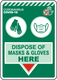 Dispose of Masks & Gloves Here Sign