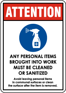 Attention Any Personal Items Must Be Cleaned or Sanitized Sign