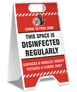 This Space is Disinfected Regularly Floor Stand