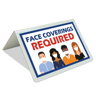 Face Coverings Required Tent Sign