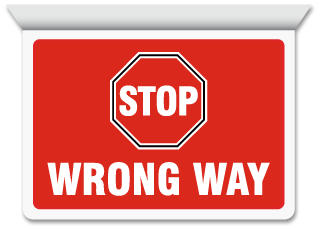 Stop Wrong Way Horizontal Projecting Sign