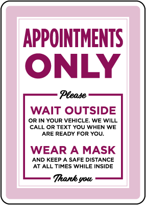 Appointments Only Sign