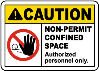 Caution Non-Permit Confined Space Sign