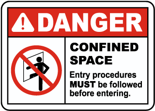 Confined Space Entry Procedures Must Be Followed Label