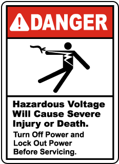 Turn Off Power and Lockout Sign