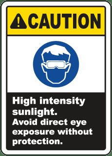 High Intensity Sunlight Avoid Sign