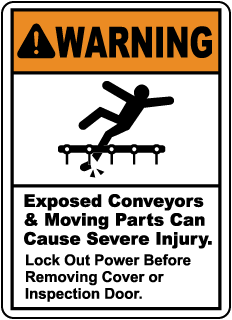Exposed Conveyors & Moving Parts Sign