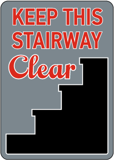 Keep This Stairway Clear Sign